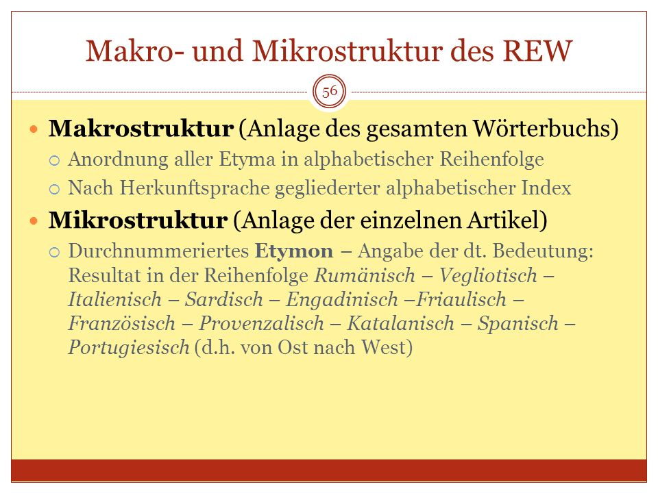 Makro- und Mikrostruktur des REW