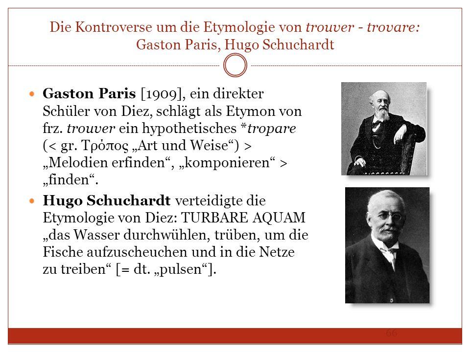 Die Kontroverse um die Etymologie von trouver - trovare: Gaston Paris, Hugo Schuchardt