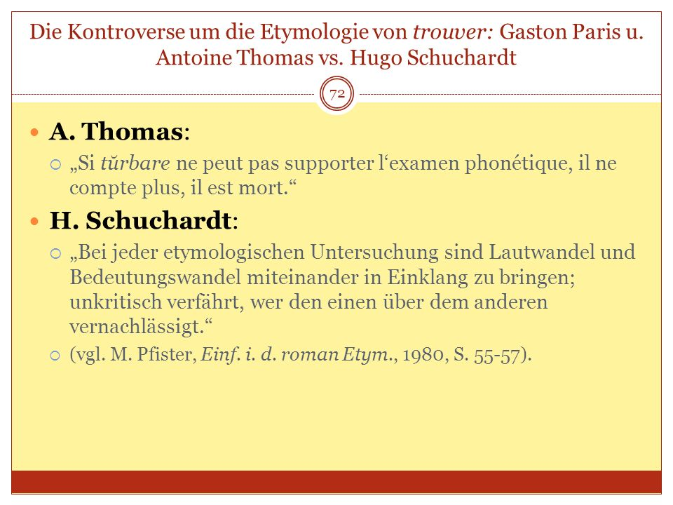 A. Thomas: H. Schuchardt: