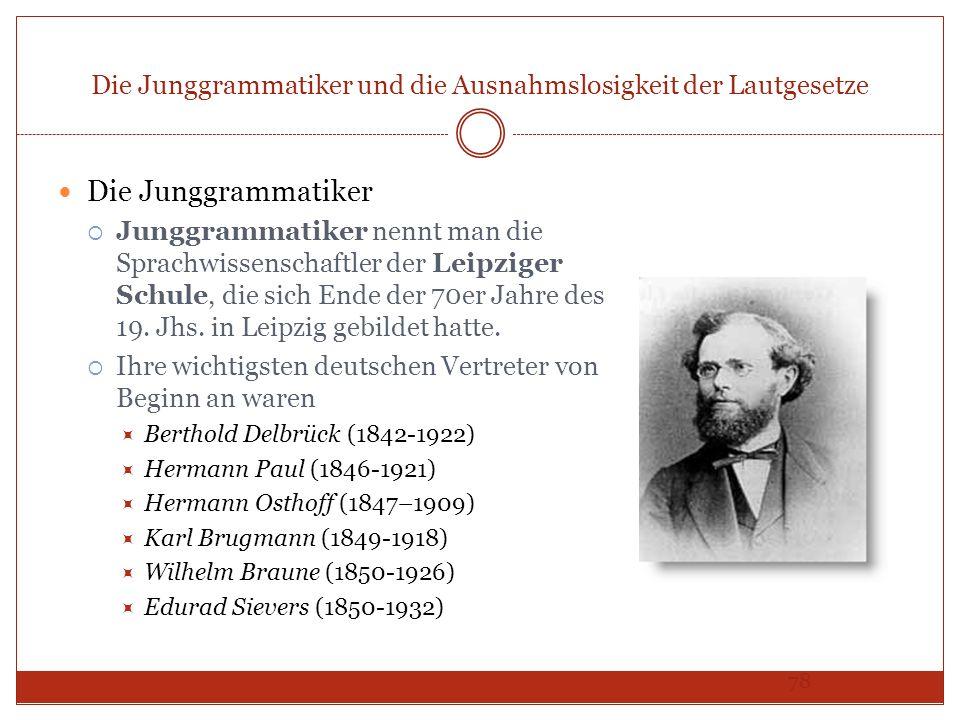 Die Junggrammatiker und die Ausnahmslosigkeit der Lautgesetze