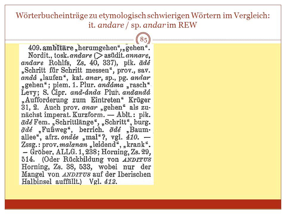 Wörterbucheinträge zu etymologisch schwierigen Wörtern im Vergleich: it. andare / sp. andar im REW