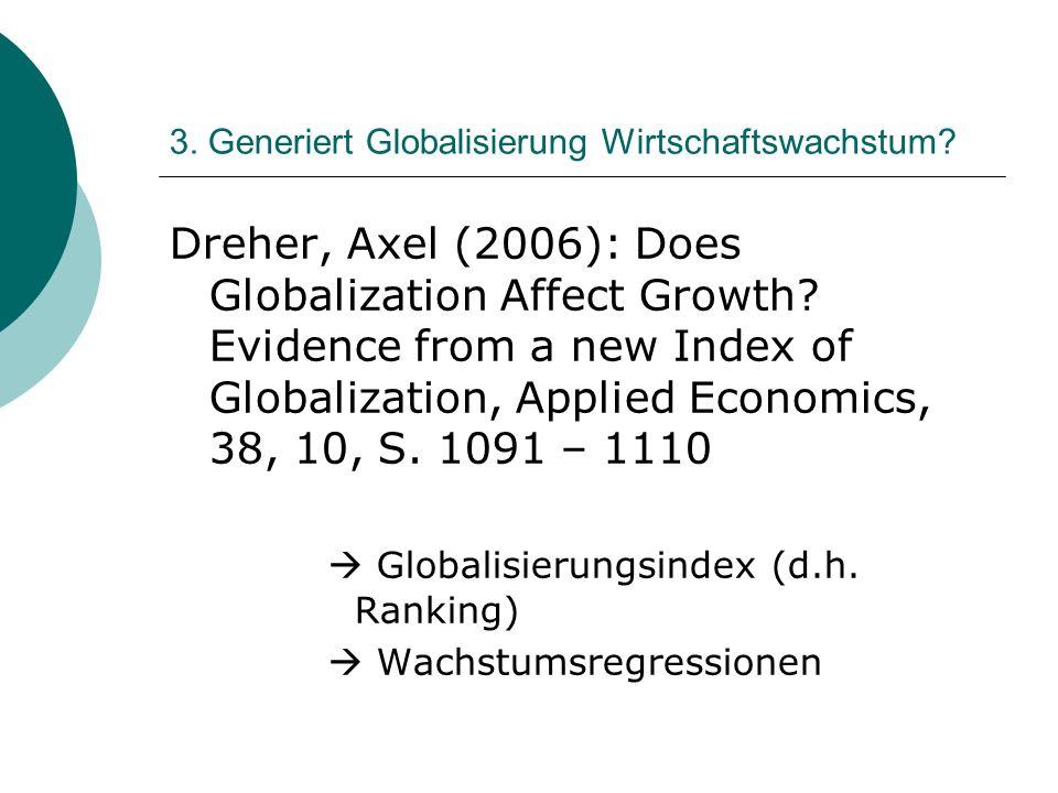 3. Generiert Globalisierung Wirtschaftswachstum