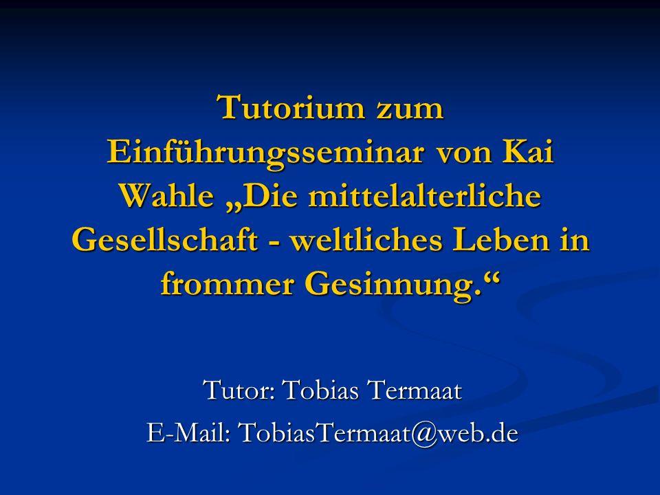 Tutor: Tobias Termaat E-Mail: TobiasTermaat@web.de