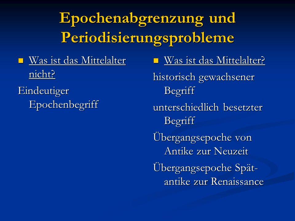 Epochenabgrenzung und Periodisierungsprobleme