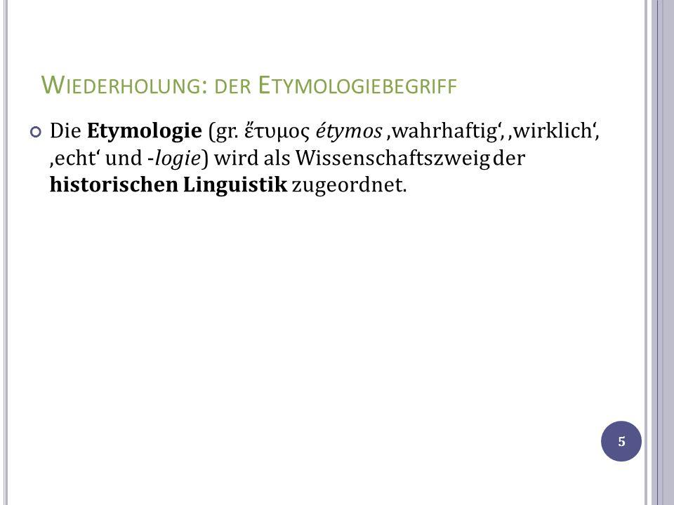 Wiederholung: der Etymologiebegriff