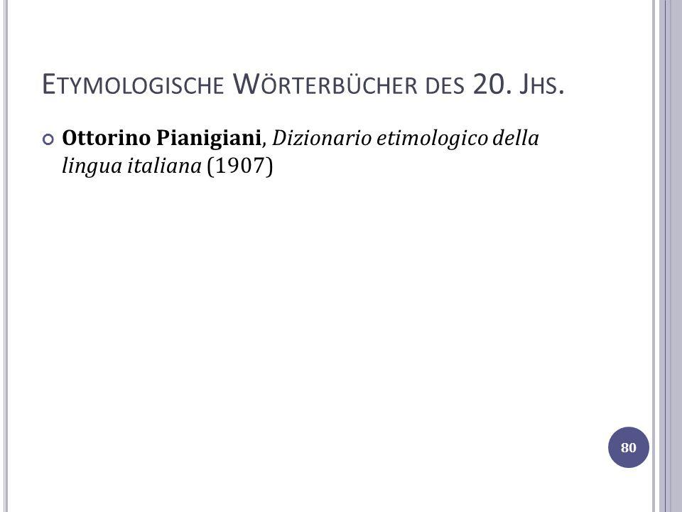Etymologische Wörterbücher des 20. Jhs.