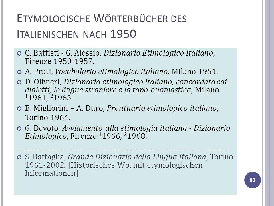 Etymologische Wörterbücher des Italienischen nach 1950