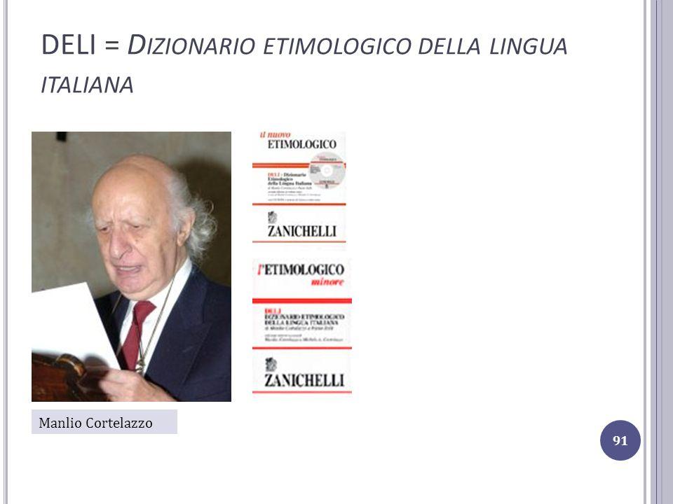 DELI = Dizionario etimologico della lingua italiana