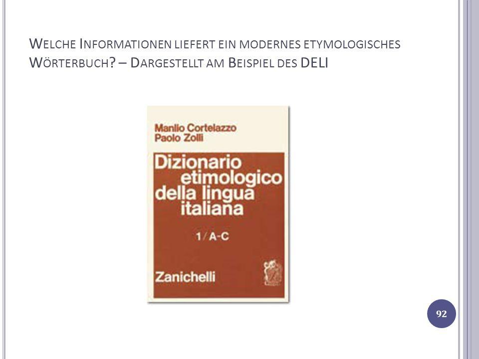 Welche Informationen liefert ein modernes etymologisches Wörterbuch