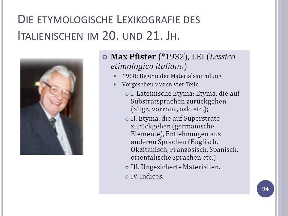 Die etymologische Lexikografie des Italienischen im 20. und 21. Jh.