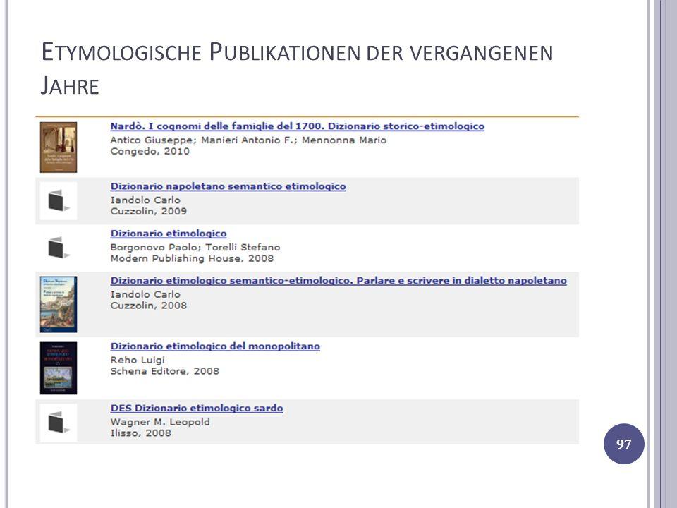 Etymologische Publikationen der vergangenen Jahre