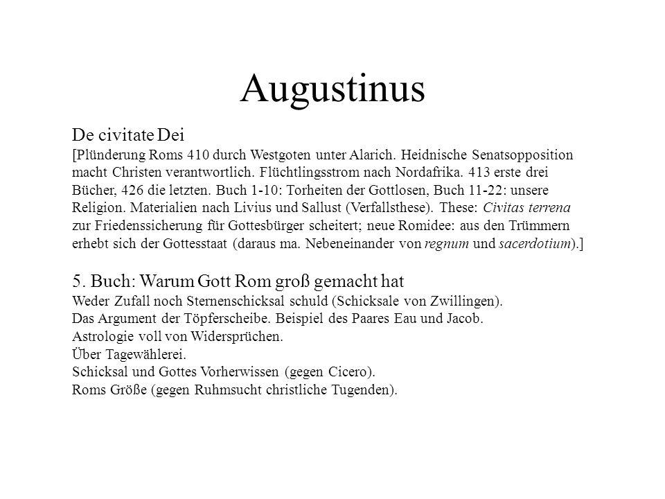 Augustinus De civitate Dei 5. Buch: Warum Gott Rom groß gemacht hat