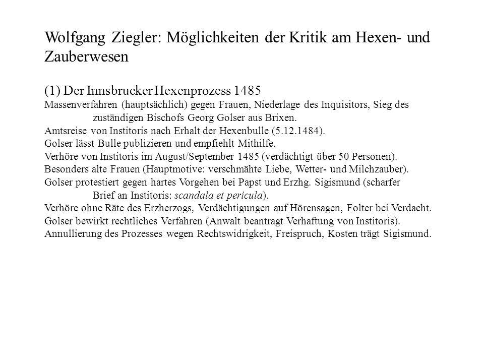 Wolfgang Ziegler: Möglichkeiten der Kritik am Hexen- und Zauberwesen