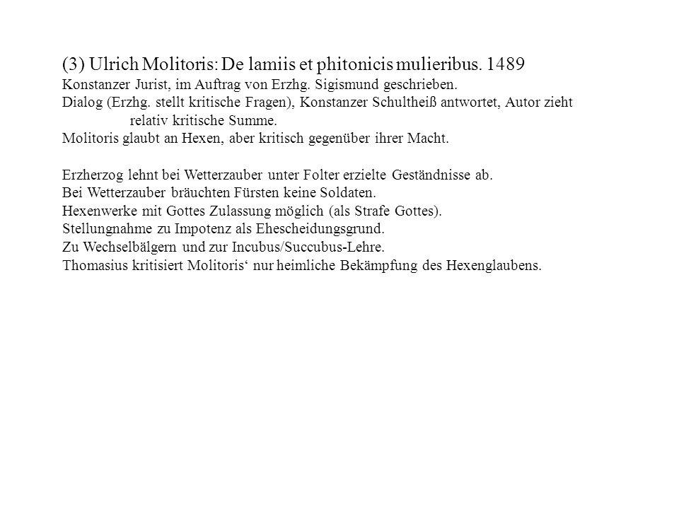 (3) Ulrich Molitoris: De lamiis et phitonicis mulieribus. 1489