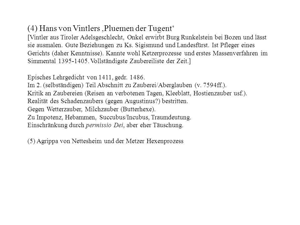 (4) Hans von Vintlers 'Pluemen der Tugent'
