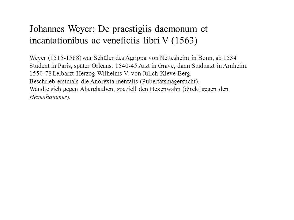 Johannes Weyer: De praestigiis daemonum et incantationibus ac veneficiis libri V (1563)