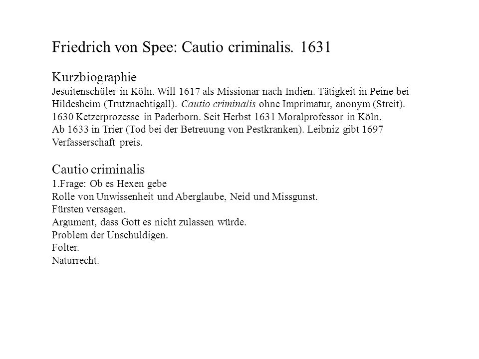 Friedrich von Spee: Cautio criminalis. 1631