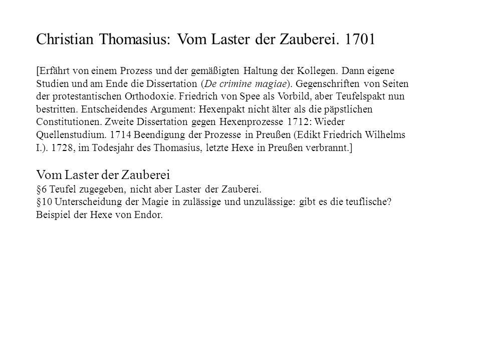 Christian Thomasius: Vom Laster der Zauberei. 1701