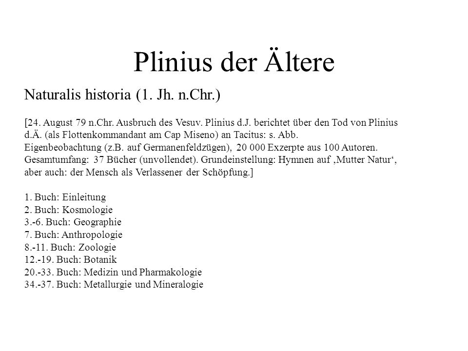 Plinius der Ältere Naturalis historia (1. Jh. n.Chr.)