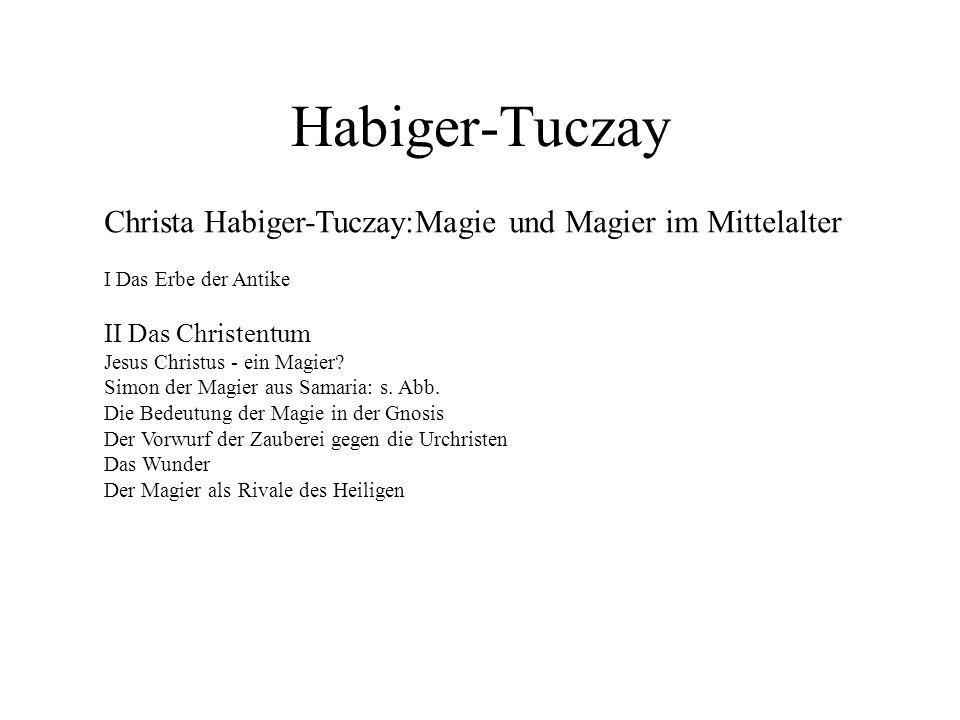 Habiger-Tuczay Christa Habiger-Tuczay:Magie und Magier im Mittelalter
