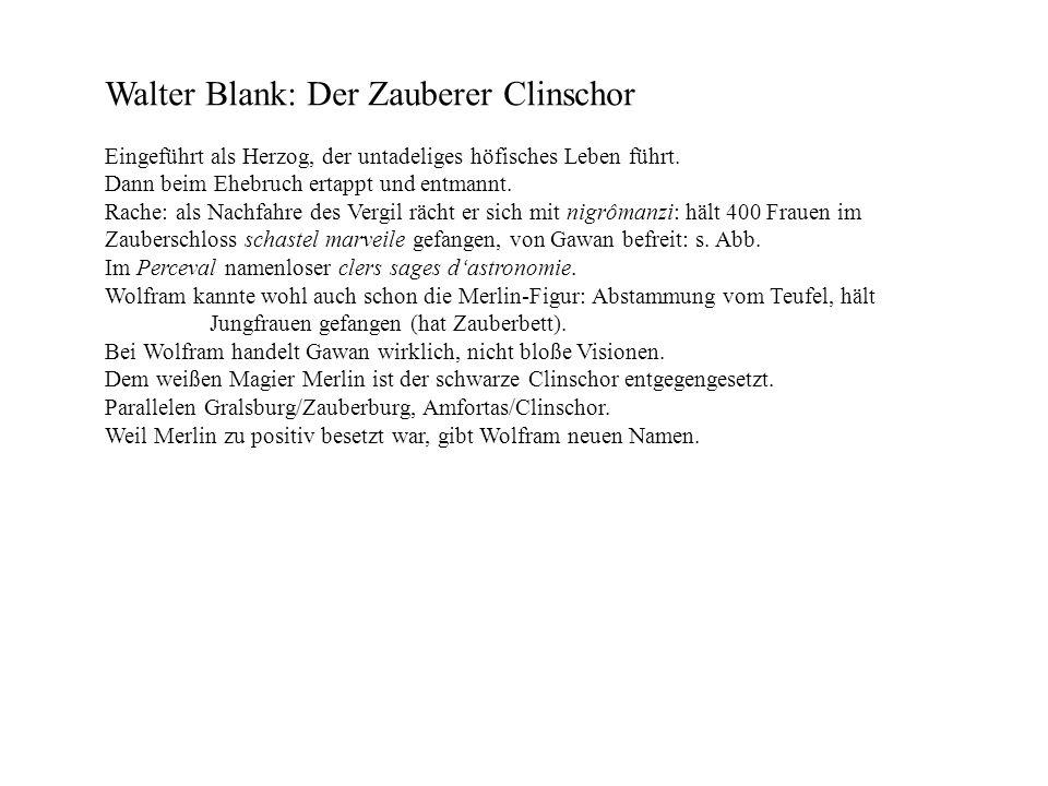 Walter Blank: Der Zauberer Clinschor