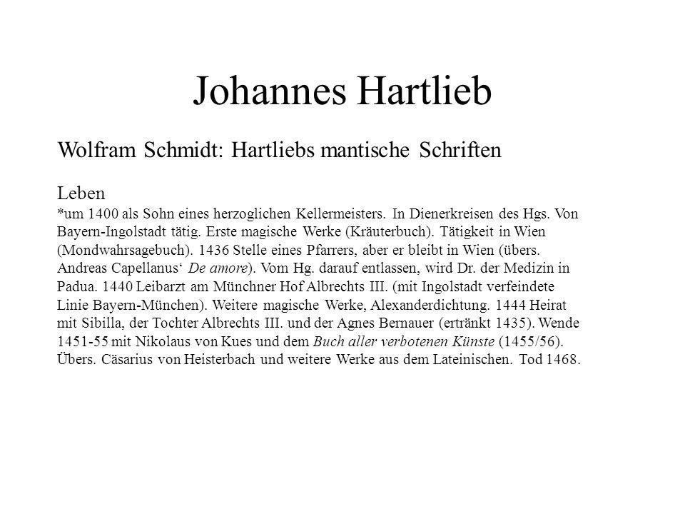Johannes Hartlieb Wolfram Schmidt: Hartliebs mantische Schriften Leben