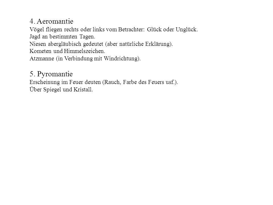 4. Aeromantie 5. Pyromantie