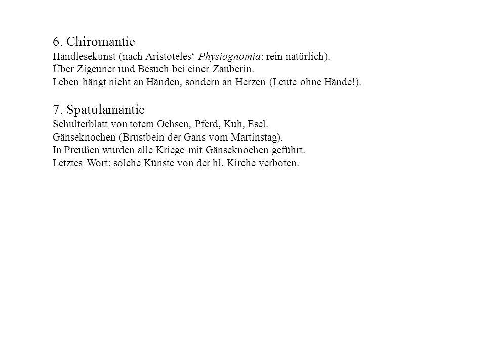 6. Chiromantie 7. Spatulamantie