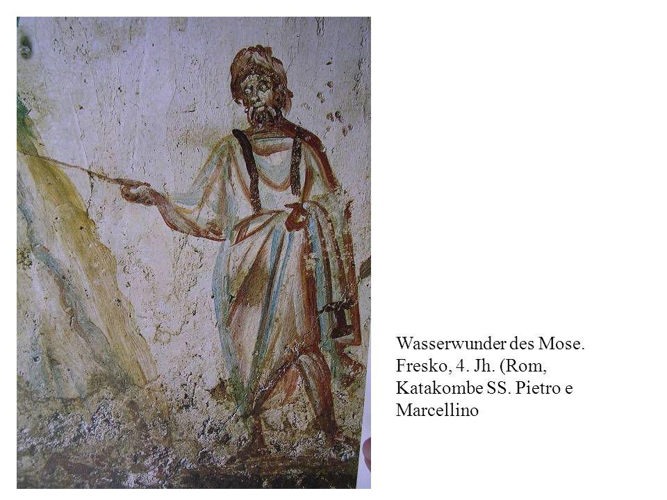 Wasserwunder des Mose. Fresko, 4. Jh. (Rom, Katakombe SS