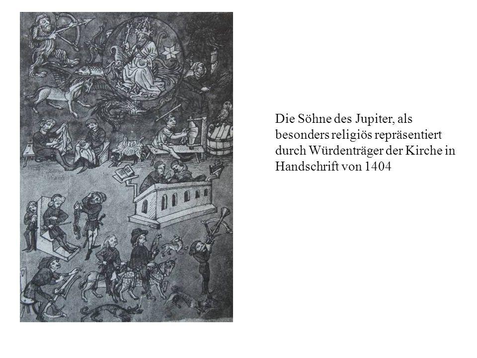 Die Söhne des Jupiter, als besonders religiös repräsentiert durch Würdenträger der Kirche in Handschrift von 1404