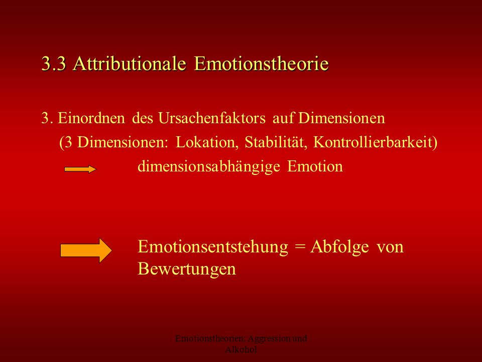 3.3 Attributionale Emotionstheorie