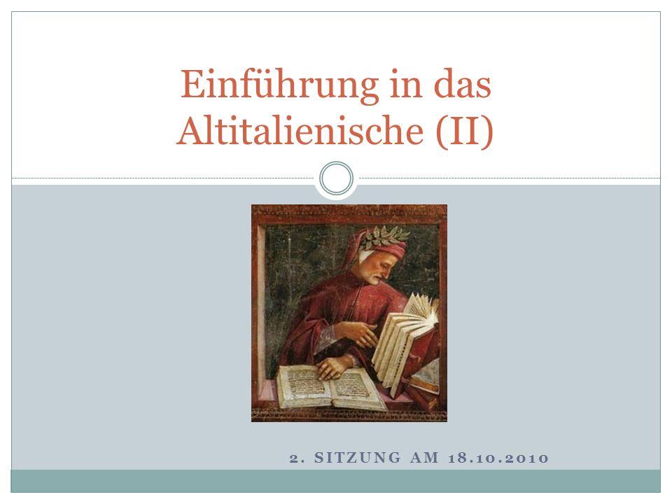 Einführung in das Altitalienische (II)