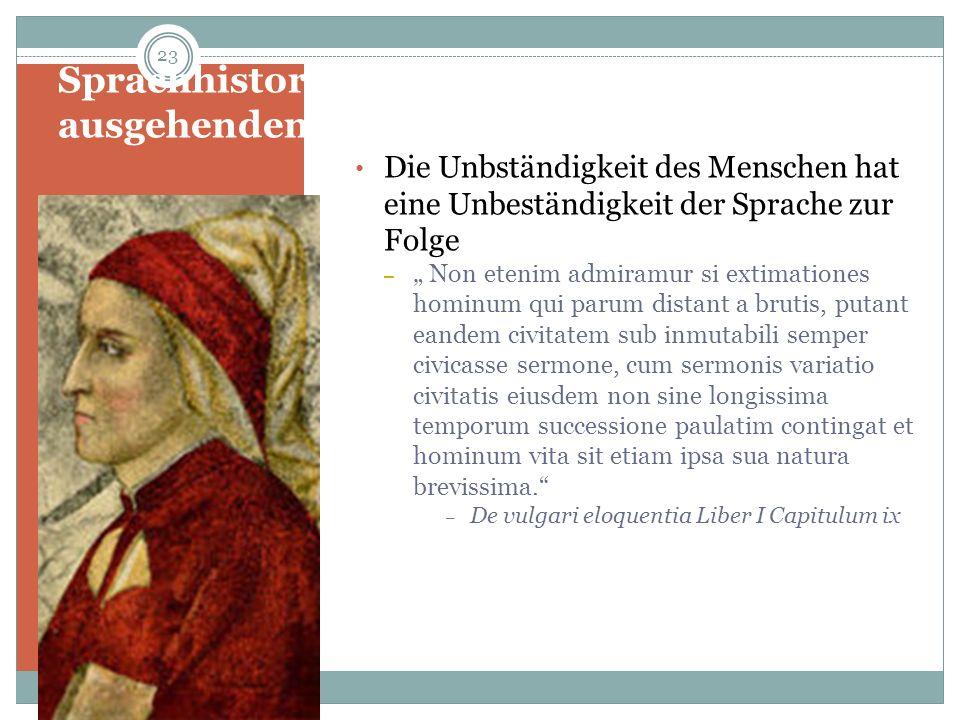 Sprachhistorisches Denken im ausgehenden Mittelalter: Dante