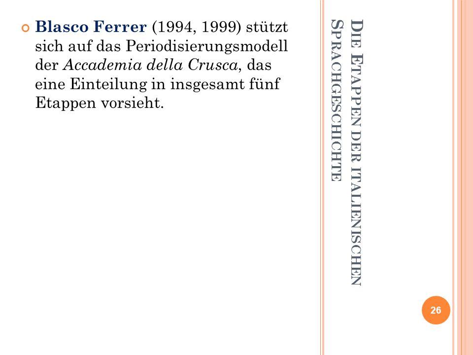 Die Etappen der italienischen Sprachgeschichte
