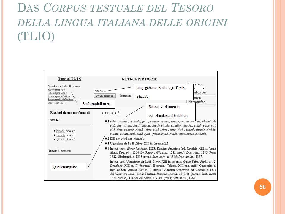 Das Corpus testuale del Tesoro della lingua italiana delle origini (TLIO)