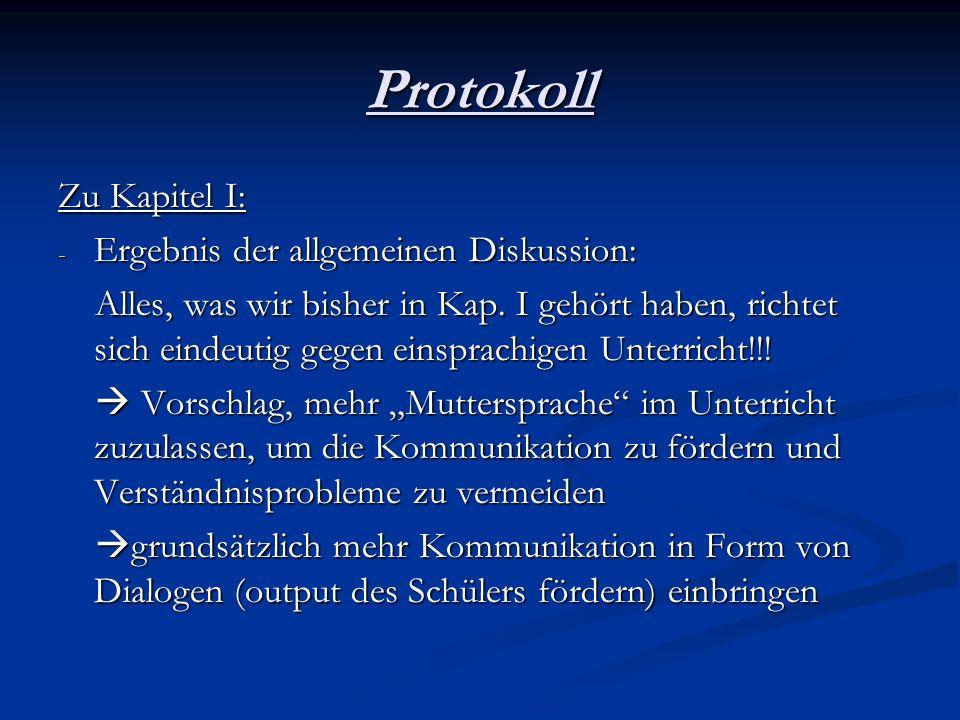 Protokoll Zu Kapitel I: Ergebnis der allgemeinen Diskussion: