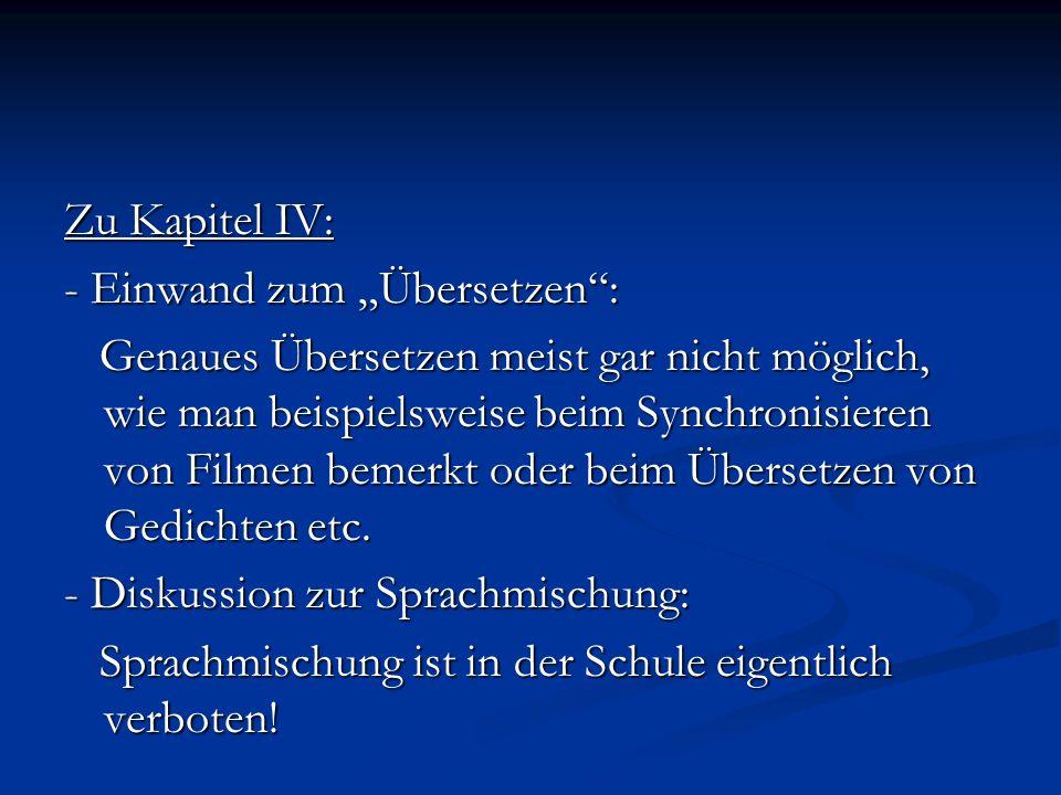 """Zu Kapitel IV: - Einwand zum """"Übersetzen :"""