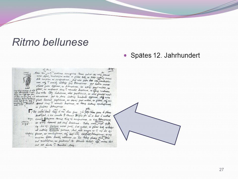 Ritmo bellunese Spätes 12. Jahrhundert