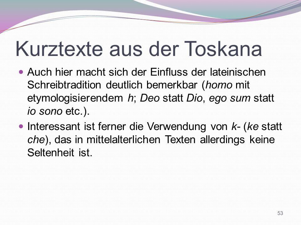 Kurztexte aus der Toskana