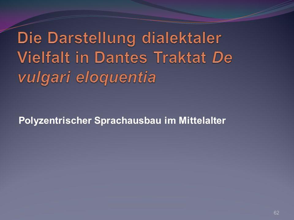 Die Darstellung dialektaler Vielfalt in Dantes Traktat De vulgari eloquentia