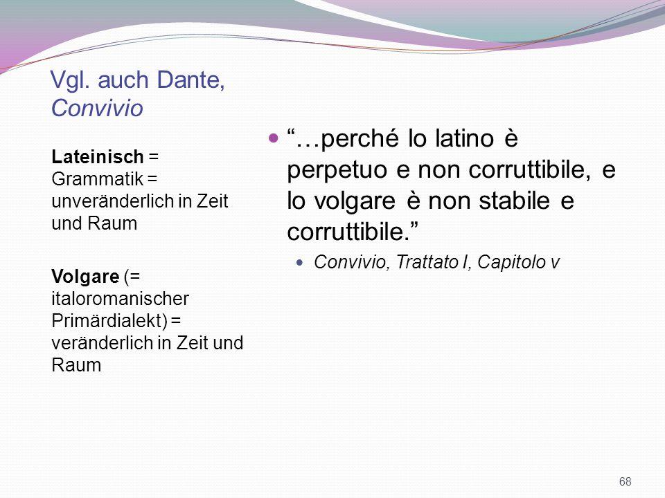 Vgl. auch Dante, Convivio