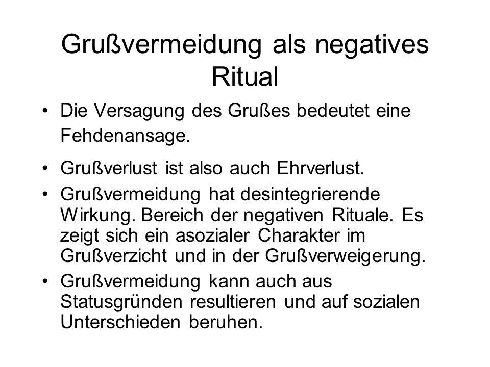 Grußvermeidung als negatives Ritual
