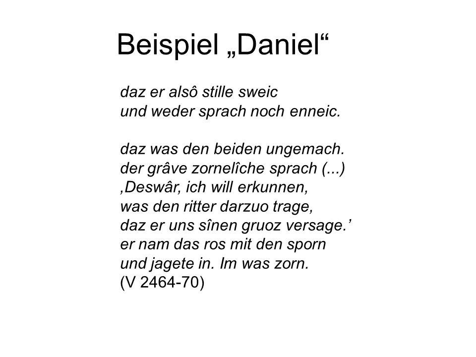 """Beispiel """"Daniel daz er alsô stille sweic"""