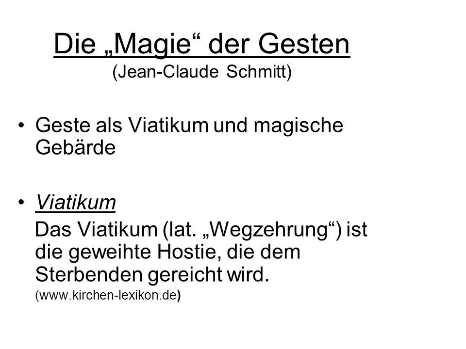 """Die """"Magie der Gesten (Jean-Claude Schmitt)"""