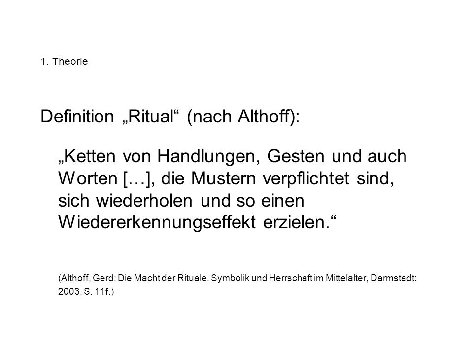 "Definition ""Ritual (nach Althoff):"