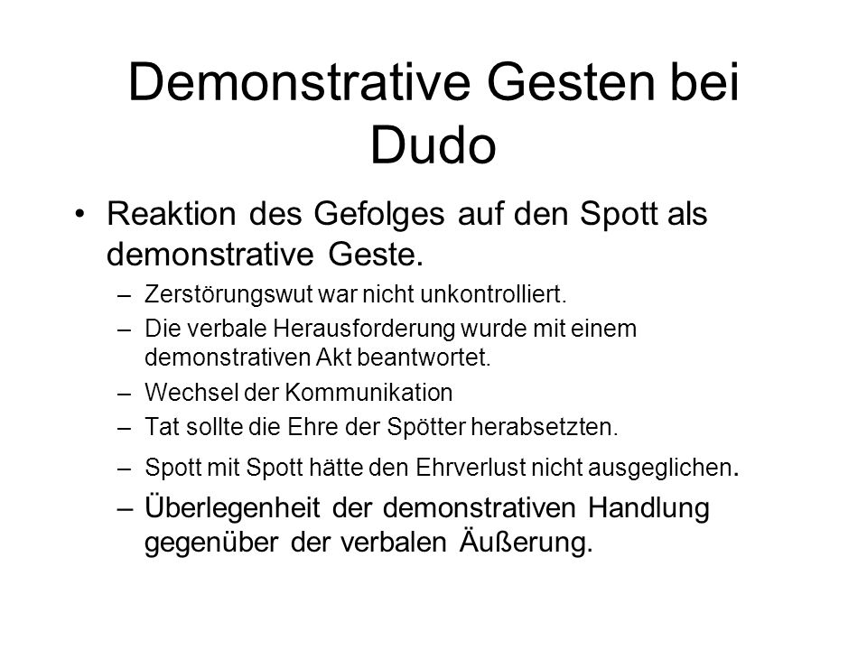 Demonstrative Gesten bei Dudo