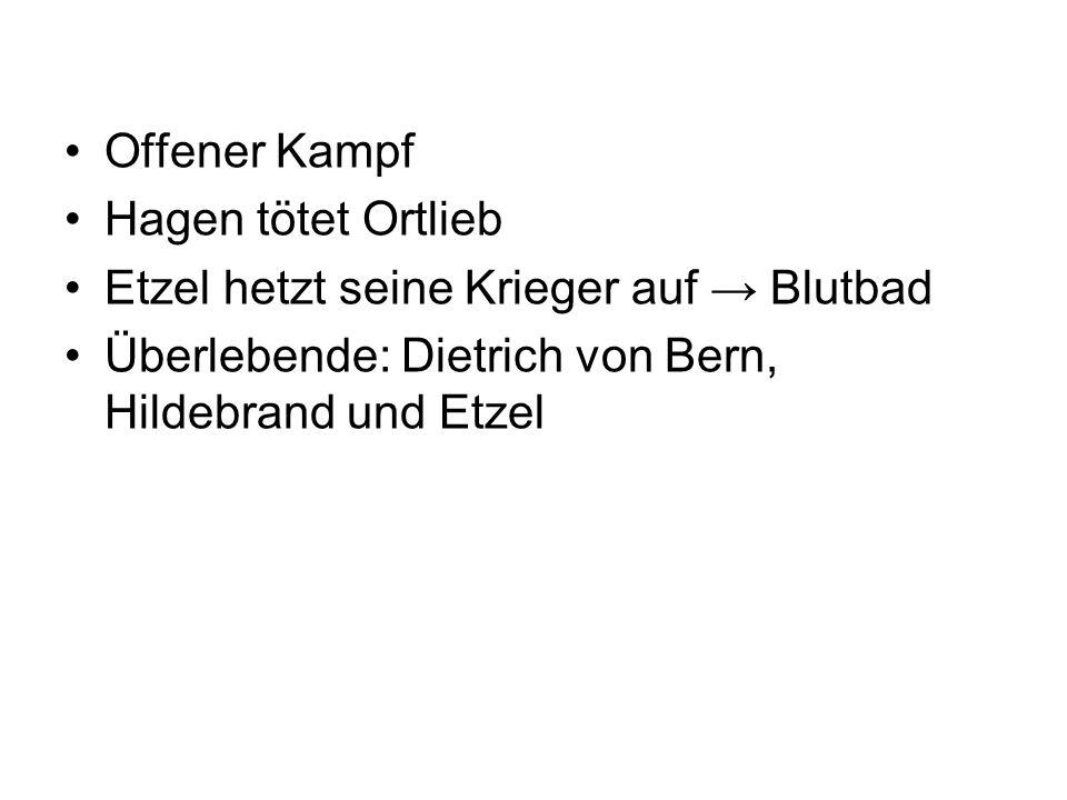 Offener Kampf Hagen tötet Ortlieb. Etzel hetzt seine Krieger auf → Blutbad.