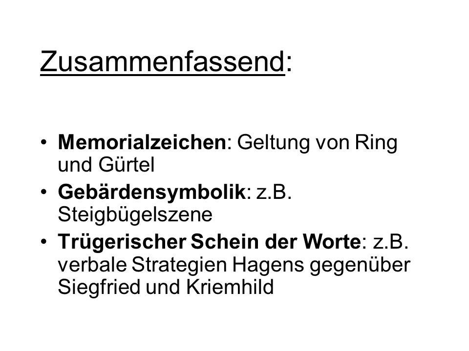 Zusammenfassend: Memorialzeichen: Geltung von Ring und Gürtel