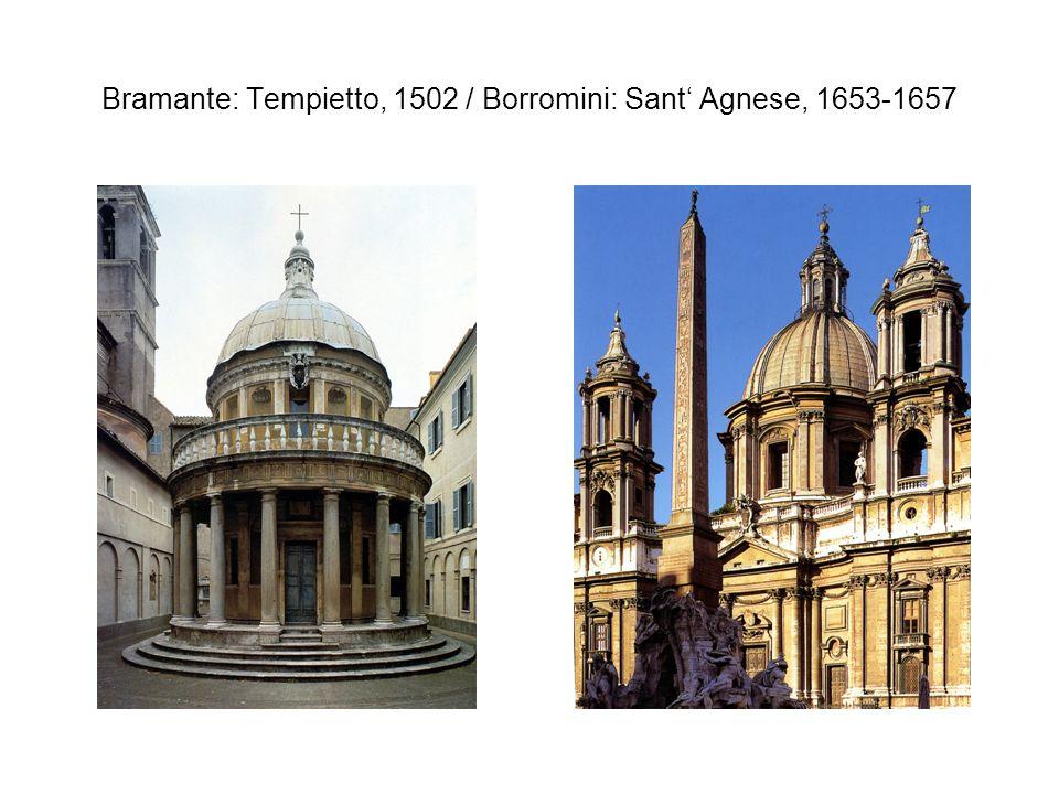Bramante: Tempietto, 1502 / Borromini: Sant' Agnese, 1653-1657
