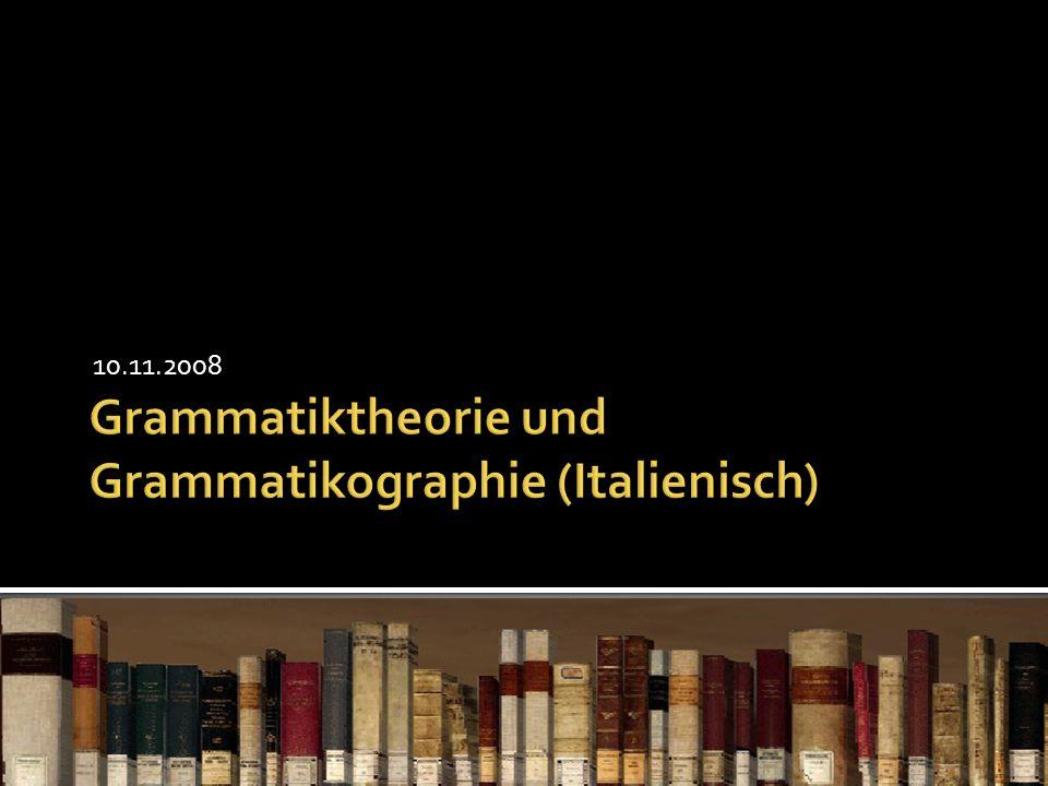 Grammatiktheorie und Grammatikographie (Italienisch)